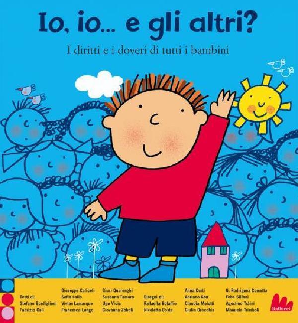 Io Io E Gli Altri Gallucci Editore