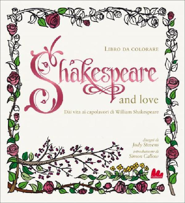 Shakespeare And Love Libro Da Colorare Gallucci Editore
